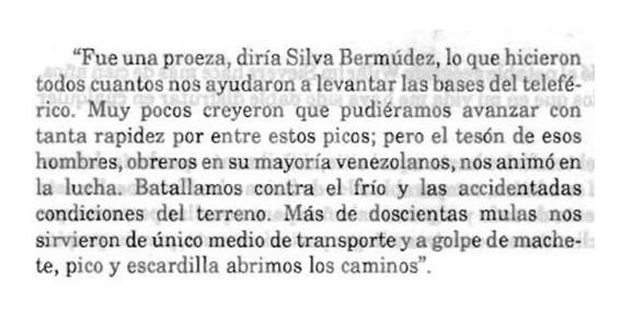 Del libro: Historia de La Sierra Nevada de Mérida, Carlos Chalbaud Zerpa, Capitulo 30.