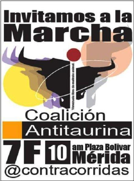 Marcha Antitaurina, 7 Febrero 2013. 10 am. Plaza Bolívar - Alcaldia - Consejo Nacional Electoral